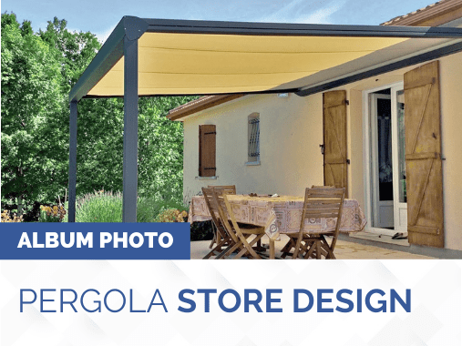 Album photo pergola toile rétractable STORE DESIGN