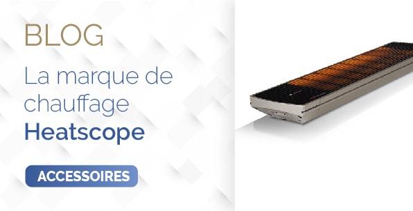 blog la marque de chauffage heatscope