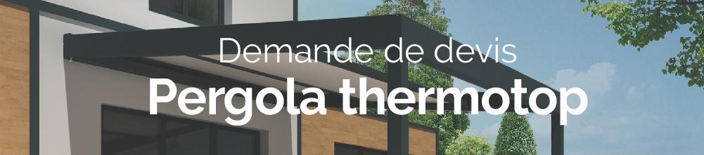 Bannière web demande de devis pergola thermotop