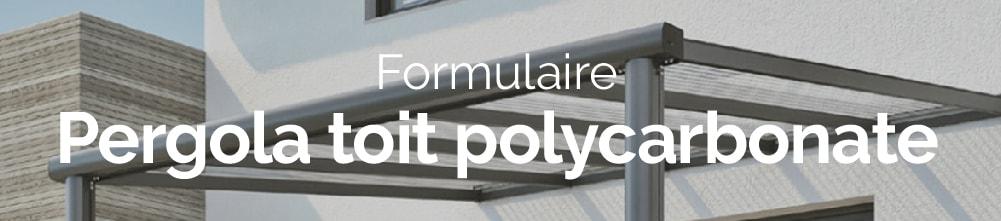 Bannière web demande de devis pergola toit polycarbonate