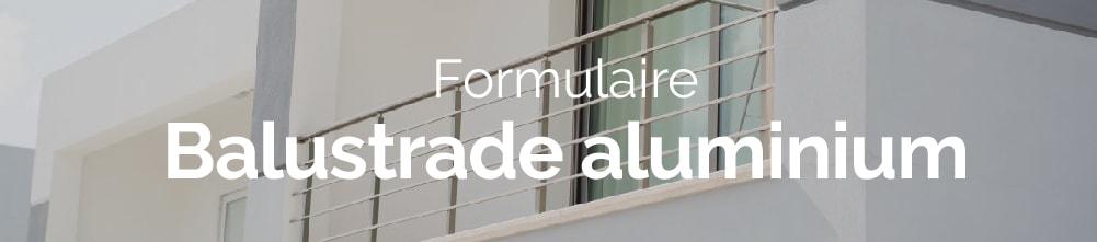 Bannière web formulaire balustrade aluminium demande de devis