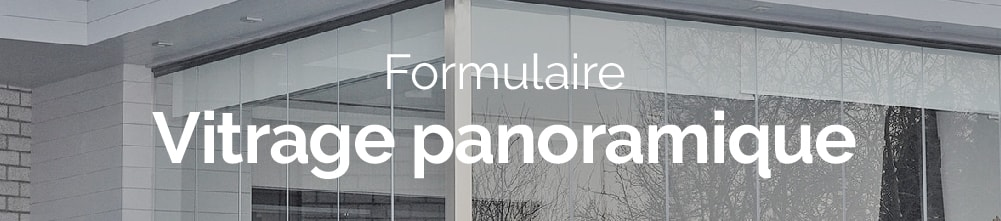 Bannière web formulaire demande de devis vitrage panoramique