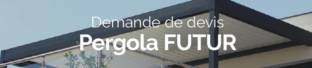 Bannière demande de devis pergola bioclimatique FUTUR